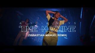 Alicia Keys- Time Machine (Sebastian Manuel Remix)