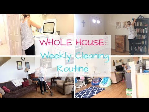 My Whole House Cleaning Routine | Clean With Me
