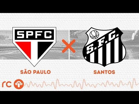 AO VIVO - São Paulo x Santos (com BAROLO) - 14/03/2020 - Campeonato Paulista - Futebol RC