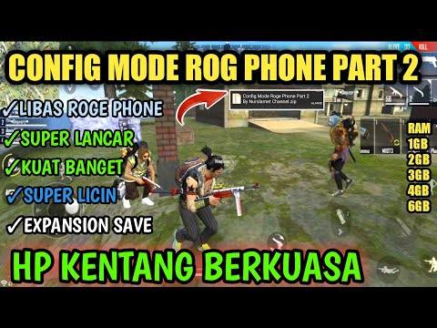 CONFIG MODE ROG PHONE PART 2 !!! FIX LAG FREE FIRE -- CARA MENGATASI FREE FIRE LAG DI RAM 1GB - 동영상