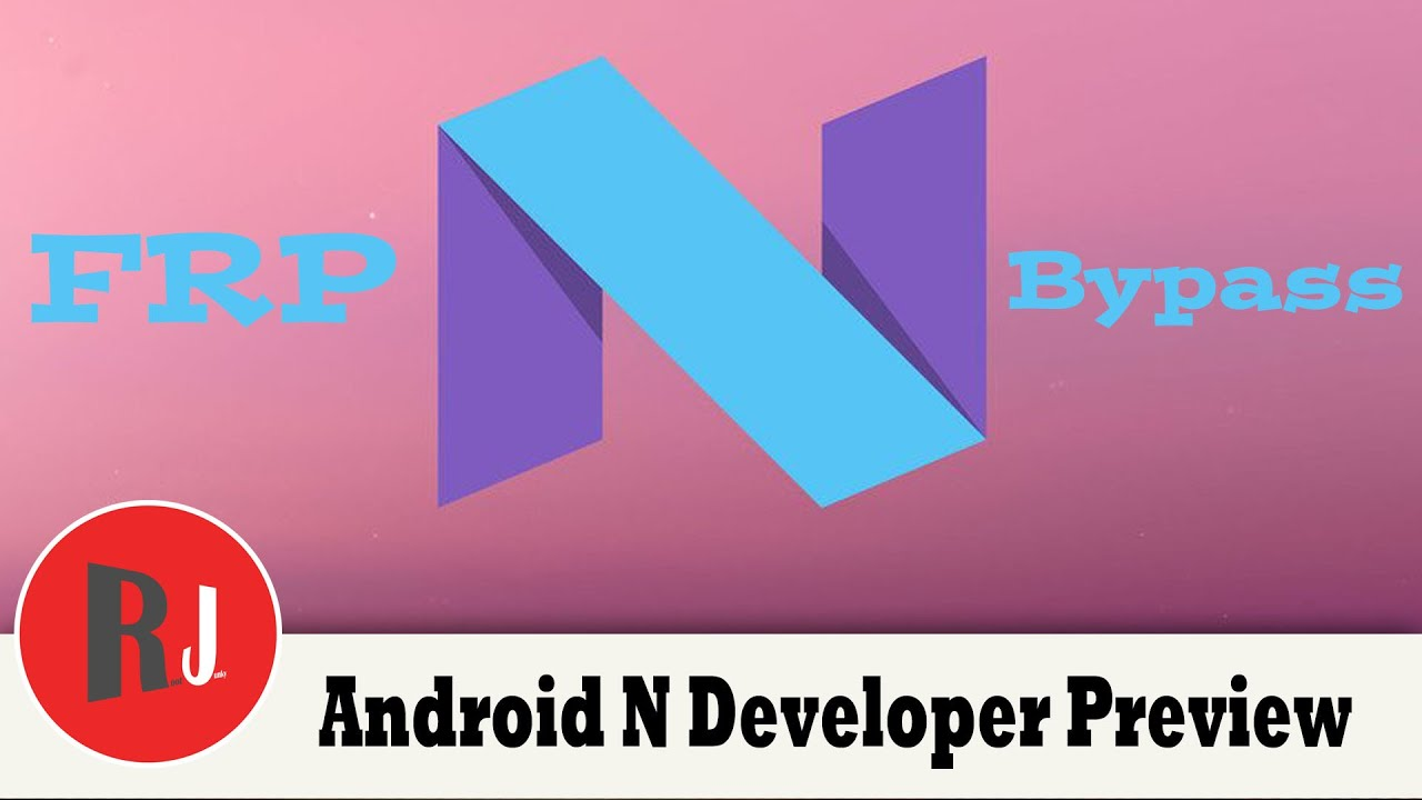 Factory Reset Protection can be easily bypassed on Android N and