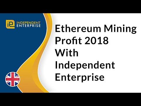 Ethereum Mining 2018 Profit With Independent Enterprise Global Inc.