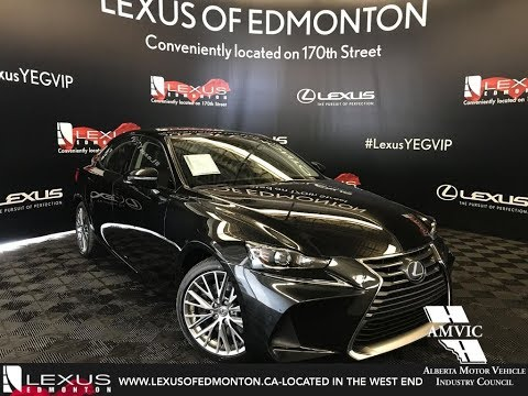 Black 2018 Lexus IS 300 Luxury Package Walkaround Review Downtown Edmonton Alberta