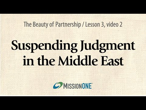 The Beauty of Partnership: Suspending Judgment in the Middle East