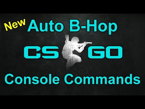 CS:GO | New Auto B-Hop Console Commands [Tutorial]