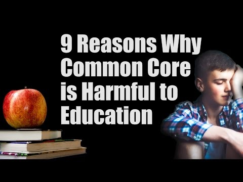 Reasons Why Common Core is Bad for Education -- Fight Back