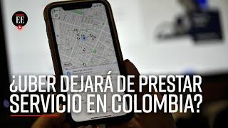 Uber Colombia: Superintendencia de Industria y Comercio ordenó suspender su servicio - El Espectador