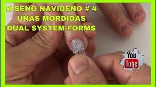 DISEÑO NAVIDEÑO #4/UÑAS MORDIDAS/DUAL SYSTEM FORMS/CHRISTMAS DESIGN/BITES NAILS