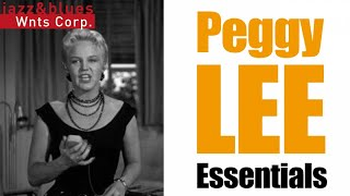 Peggy Lee - Essentials, a Best Of Jazz Hits & Standards