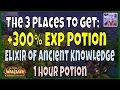 The 3 Places to Farm the WoW 300% Experience Potion - Elixir of Ancient Knowledge