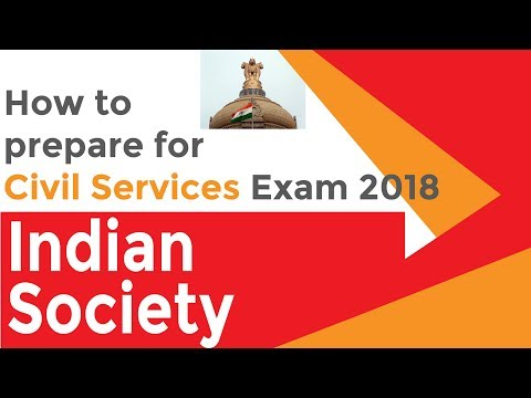 Civil Services Exam 2018: How to Prepare Series | Part 6 | Indian Society