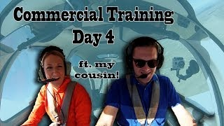Commercial Training Day 4 || ft. My Cousin!