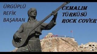 CEMALIM TÜRKÜSÜ ROCK COVER // ÜRGÜPLÜ REFİK BAŞARAN
