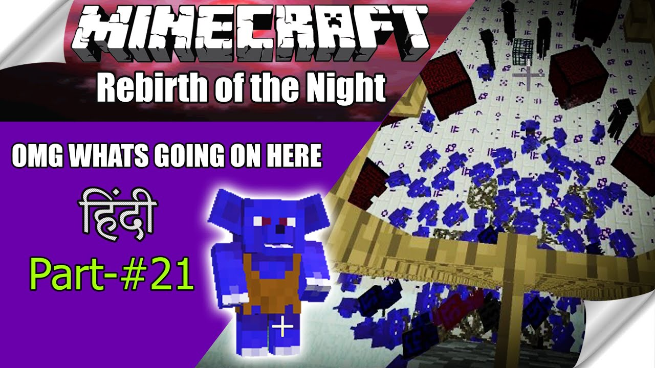 MINECRAFT Rebirth of the Night Ep #21 🔴 WHAT'S GOING IN THE WORLD  (Twilight Forest all boss) Hindi