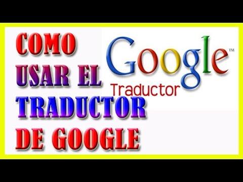 Como Usar El Traductor De Google  [Traducir Cualquier Idioma] Bien Explicado