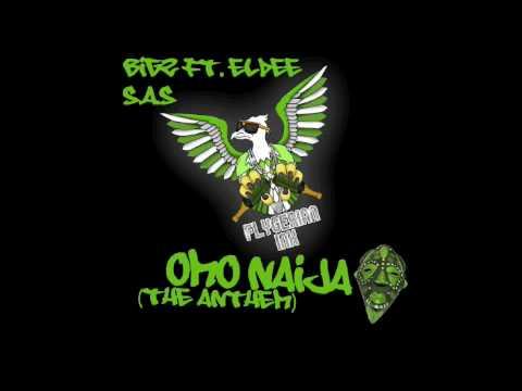 Download Bigz ft. Eldee , S.A.S - OMO NAIJA (The Anthem)