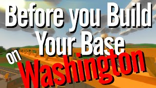 Unturned base building tips 5 - Before you build your base - Washington