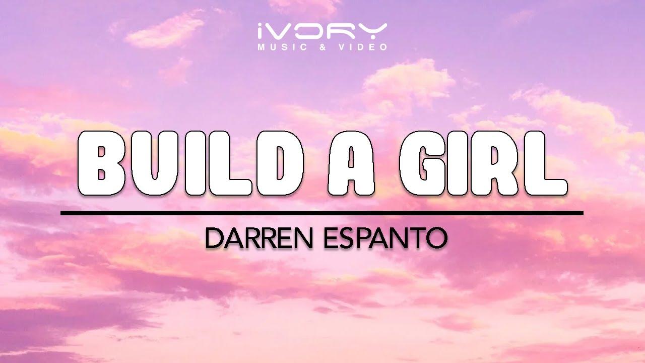 Darren Espanto | Build A Girl | Official Lyric Video - YouTube