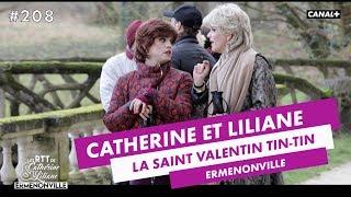 Ligue des Champions ou St Valentin ? - Catherine et Liliane - CANAL+