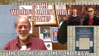 """"""" Is the & 39 World& 39 s Oldest Bible& 39 a Fake """" Prophecy Brothers Interview"""