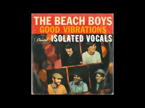 The Beach Boys - Good VIbrations (Isolated Vocals)