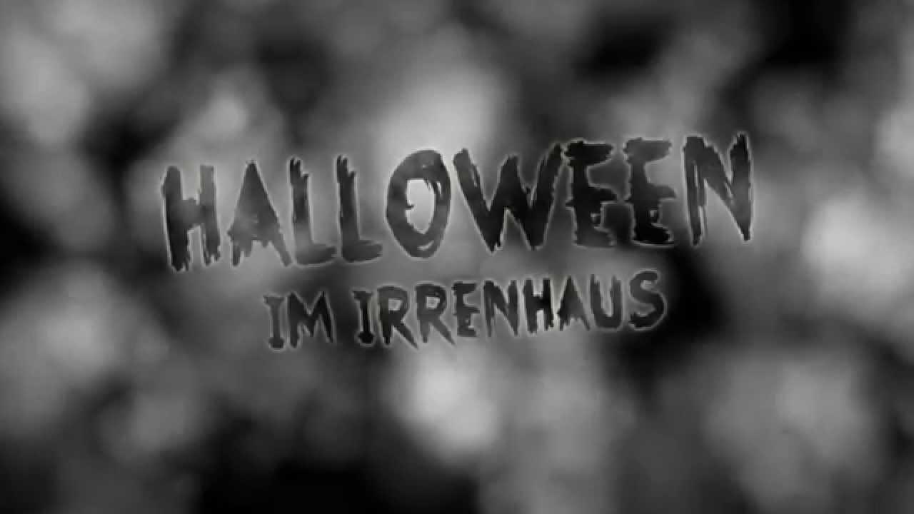 Antenne HALLOWEEN IM IRRENHAUS 2015 - YouTube