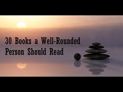 30 Books a Well-Rounded Person Should Read