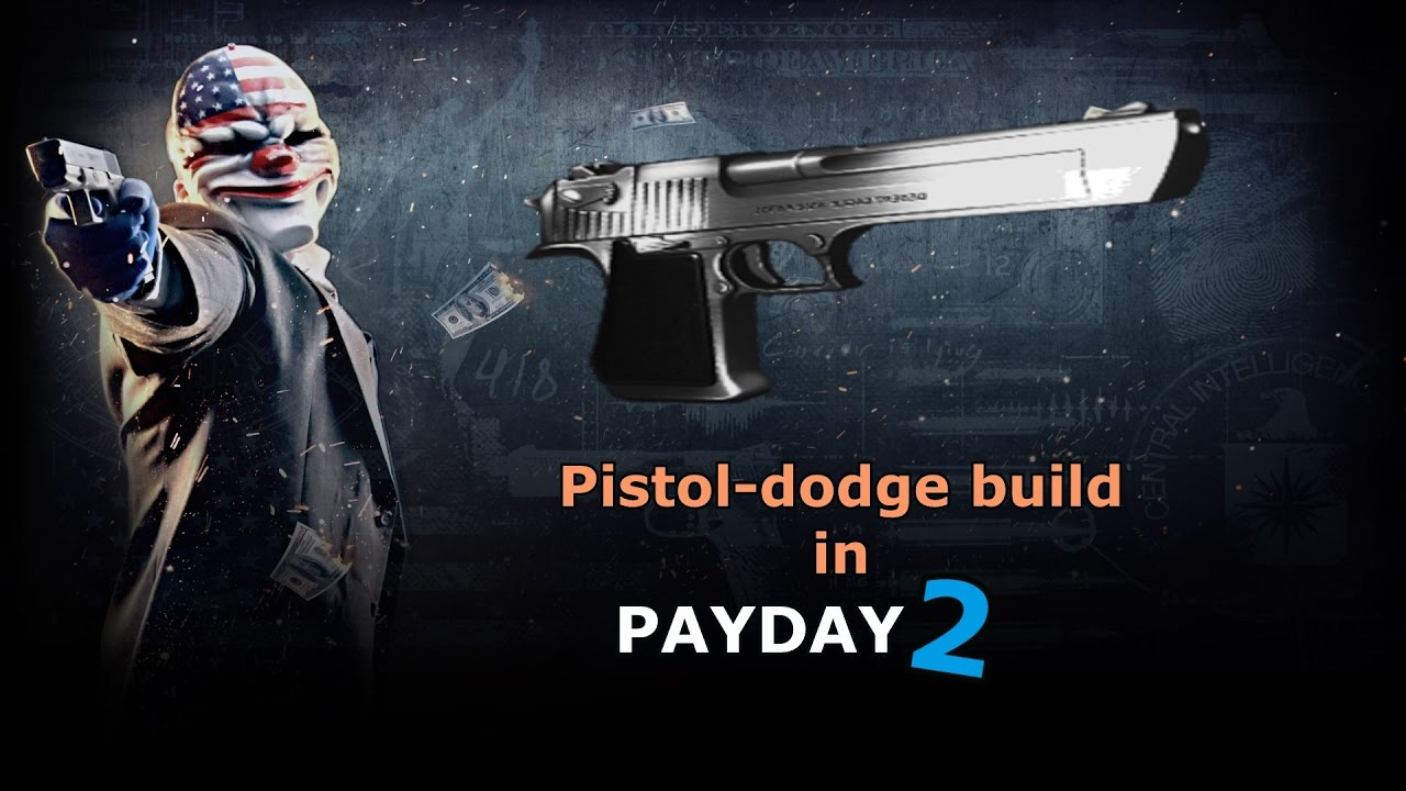 Build A Dodge >> Pistol Dodge Build Payday 2 With English Subs Youtube