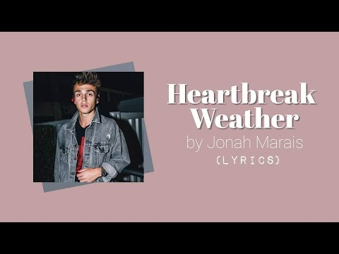 Download  Heartbreak Weather - Jonah Marais S Gratis, download lagu terbaru