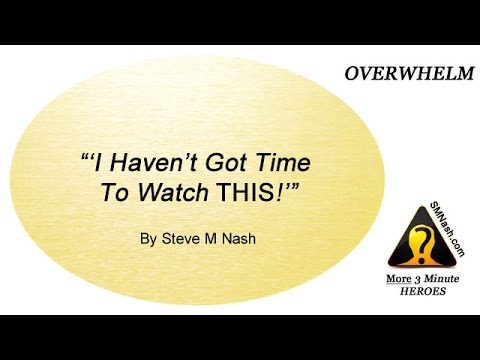 Thoughts About Feeling Overwhelmed - More 3 Minute Heroes