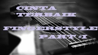 Tutorial Fingerstyle Cinta Terbaik-CASSANDRA PART #1 || GUITAR COVER