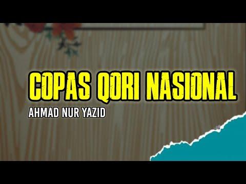 ahmad-nur-yazid-ii-copas-variasi-jiharkah-syekh-adnan-tumangger-qori-nasional
