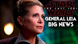 Star Wars The Last Jedi Big News Of General Leia! (Carrie Fisher)