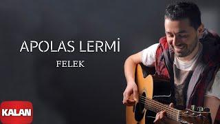 Apolas Lermi - Felek