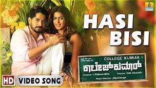 Hasi Bisi - College Kumar | Shweta Mohan | Vikki Varun, Samyuktha Hegde | Arjun Janya| Jhankar Music