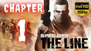 Spec Ops The Line | Chapter 1 | No Commentary [1080p30 Max Settings] #01
