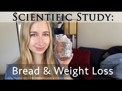 Study: Eat Bread to Lose Weight? | Bread & Weight Loss | High Carb Science