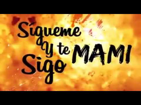Daddy Yankee sigueme y te sigo letra