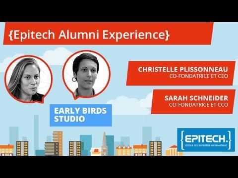 Epitech Alumni Experience #5 - Christelle Plissonneau & Sarah Schneider - Early Birds Studio