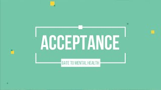 Acceptance | GATE to mental Health | Leo Lobo