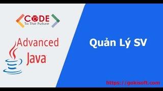 [ Khóa học lập trình Java nâng cao ] Hướng dẫn chữa bài tập JDBC - quản lý sinh viên