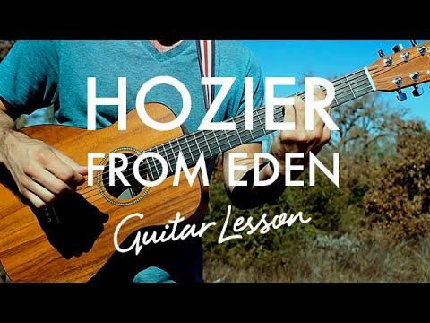 Hozier From Eden Guitar Tutoriallesson Youtube