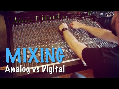 Mixing Analog vs Digital