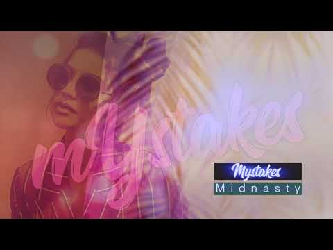 Midnasty - mYstakes (Official Audio)