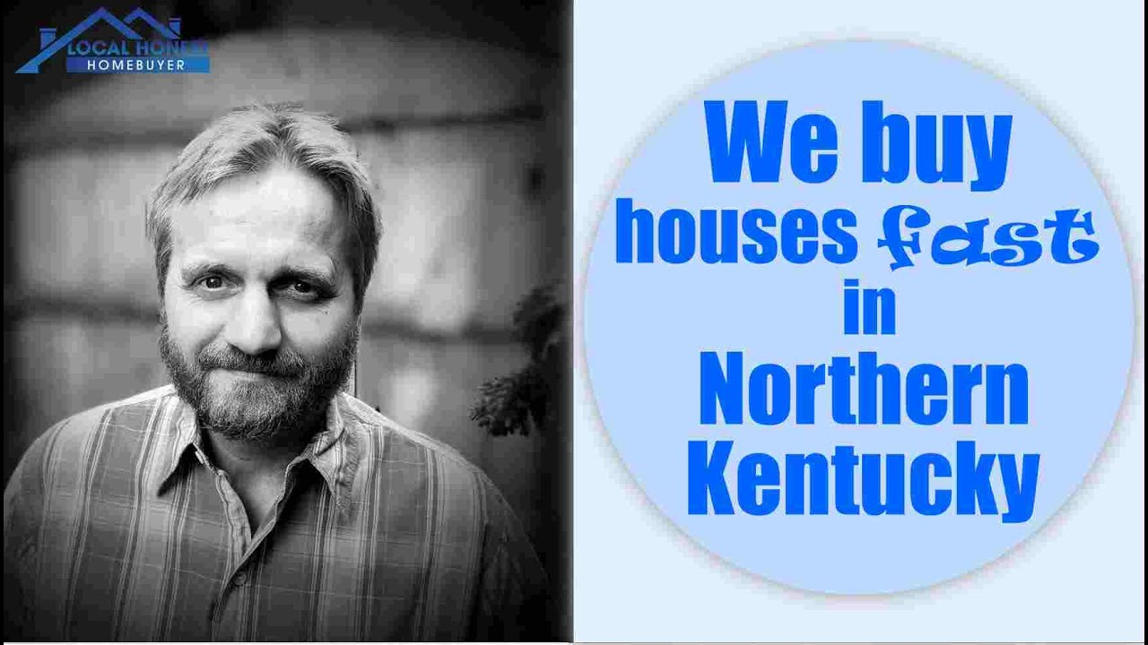We Buy Houses Fast in Northern Kentucky