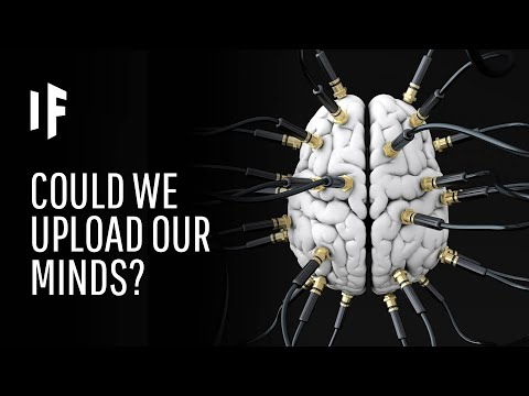 What If You Could Upload Your Brain?