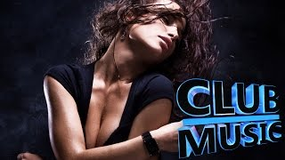 New Best Club Dance Music Megamix Remixes Mashups 2015 - CLUB MUSIC