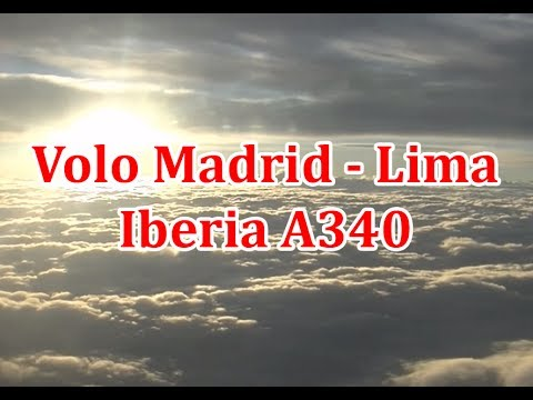 Volo Madrid - Lima operato da Iberia A340