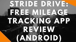 Stride Drive: Free Mileage Tracking App Review (Android)