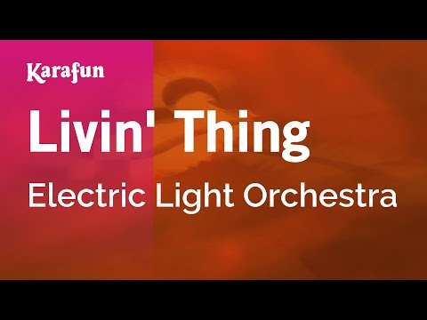 Karaoke Livin' Thing - Electric Light Orchestra *